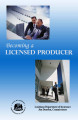 Becoming a Licensed Producer