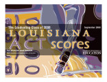 Louisiana ACT scores for the graduating class of 2008 at the school and district levels