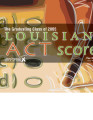 Louisiana ACT scores for the graduating class of 2005 at the school and district levels