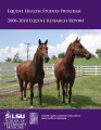 Equine Health Studies Program 2008-2010 research report