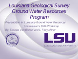 Louisiana Ground Water Resources Commission Aquifers Workshop