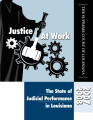 Justice at Work: The State of Judicial Performance in Louisiana