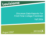 Louisiana first-time college freshmen state reports